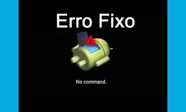 Como corrigir nenhum erro de comando no modo de recuperação no Android