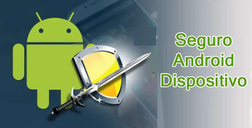 Seguro Android Dispositivo
